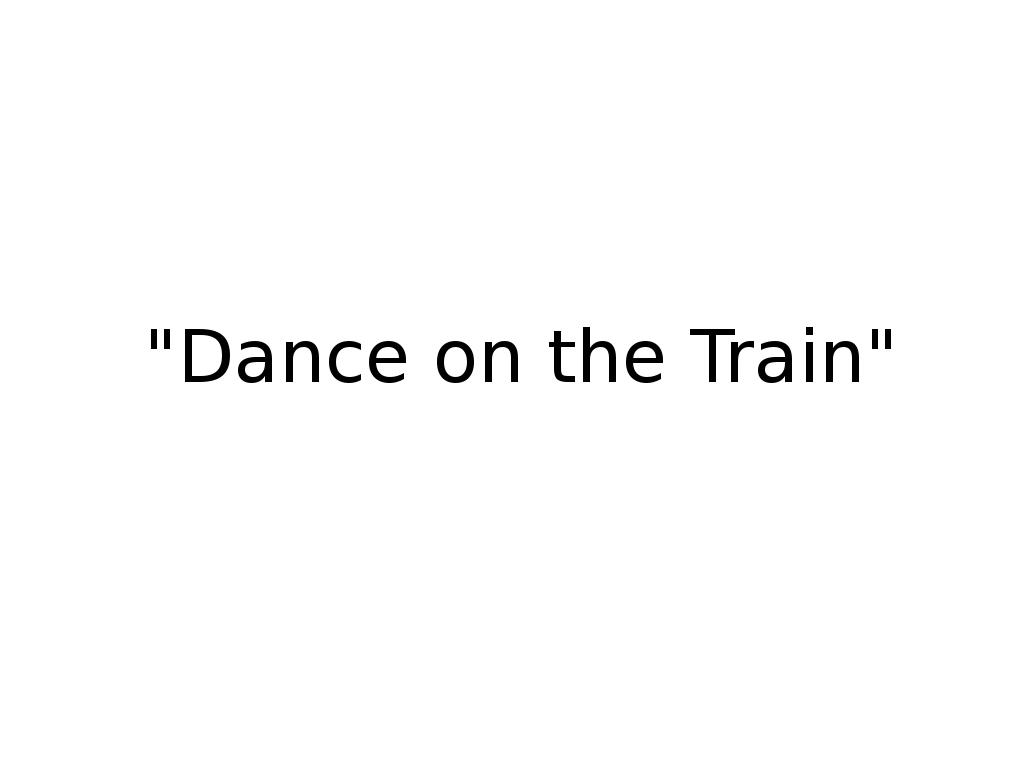 image dance on the train